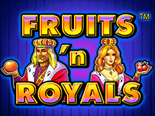 Автоматы с бонусами Fruits and Royals