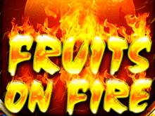 Fruits on Fire – онлайн-слот с реальными ставками